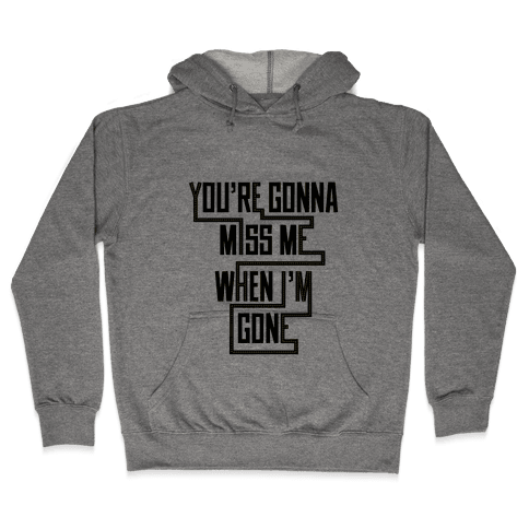 Miss Me Hooded Sweatshirt