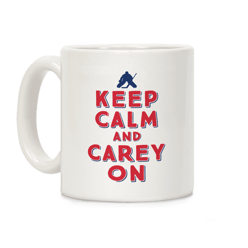 Keep Calm And Carey On Coffee Mug