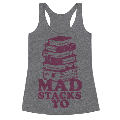 Mad Stacks Yo Racerback Tank Top