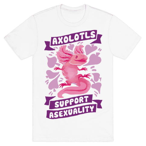 Axolotls Support Asexuality Mens T-Shirt
