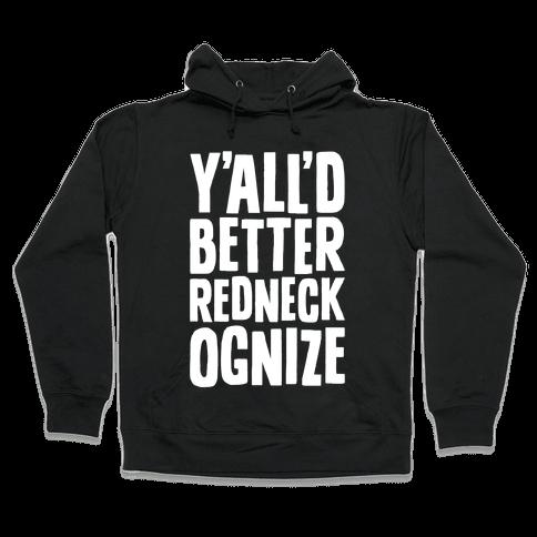 Redneckognize Hooded Sweatshirt