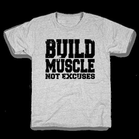 Build Muscle Kids T-Shirt