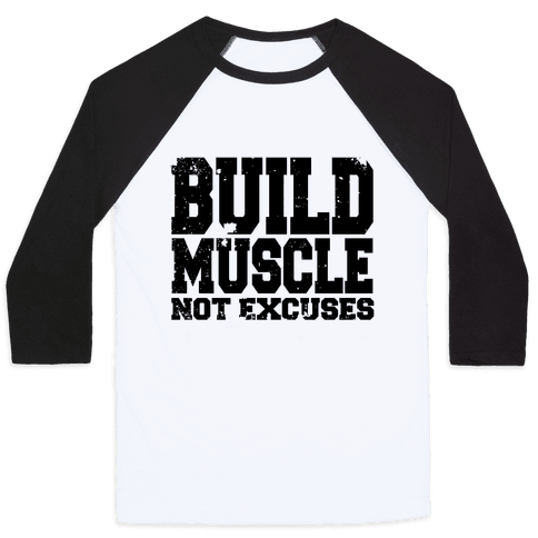 Build Muscle Baseball Tee