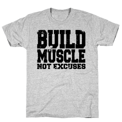 Build Muscle Mens T-Shirt