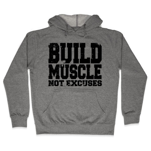 Build Muscle Hooded Sweatshirt