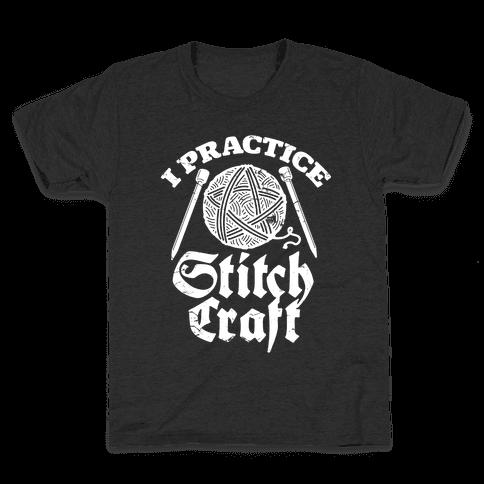 I Practice Stitchcraft Kids T-Shirt