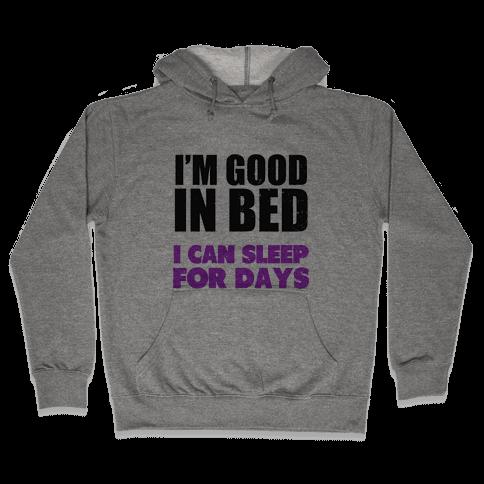 Good in Bed (Vintage) Hooded Sweatshirt