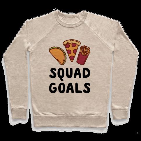 Junk Food Squad Goals Pullover