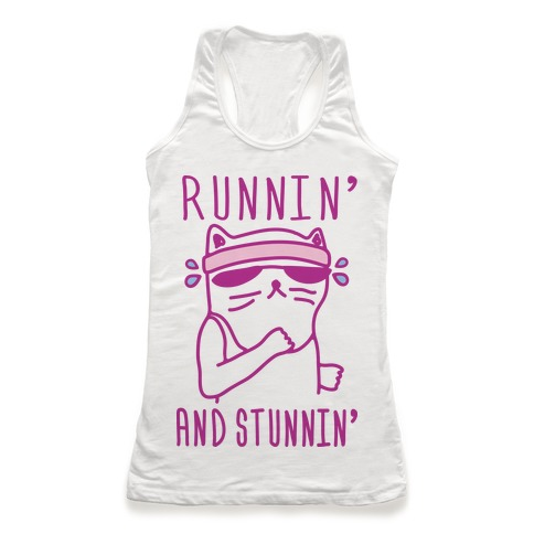 Runnin' And Stunnin' Cat Racerback Tank Top