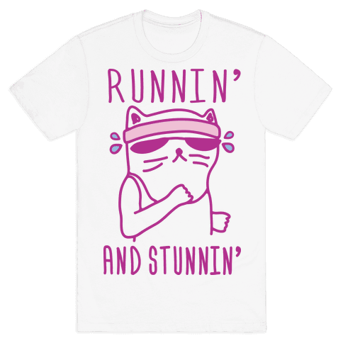 Runnin' And Stunnin' Cat Mens T-Shirt