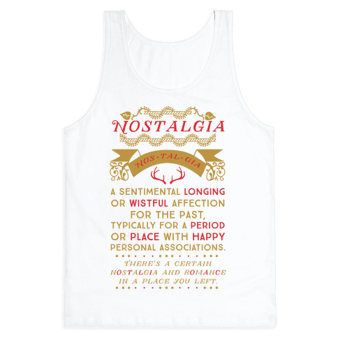 Nostalgia Definition - Tank Tops - HUMAN