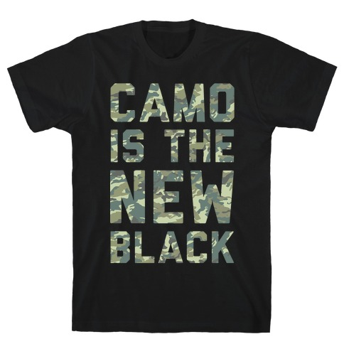 Camo is the New Black Mens T-Shirt