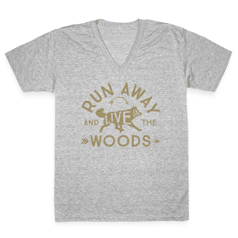 Run Away And Live In The Woods V-Neck Tee Shirt