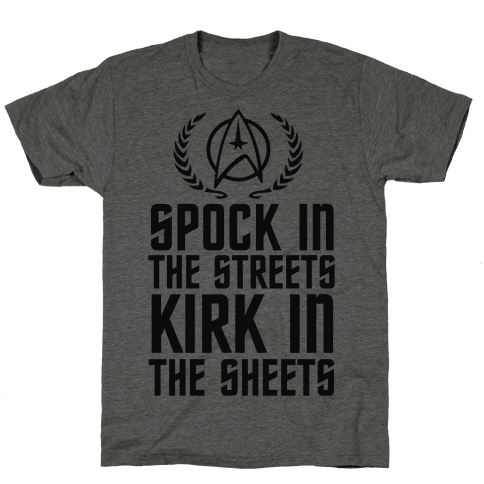 Spock In The Streets Kirk In The Sheets