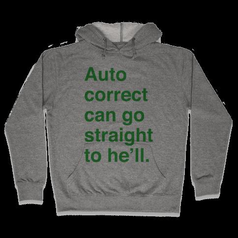 Autocorrect Hooded Sweatshirt