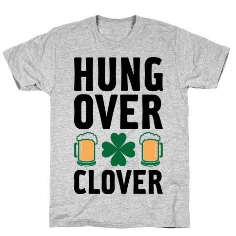 Hungover Clover T-Shirt