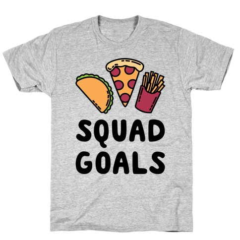 Junk Food Squad Goals T-Shirt