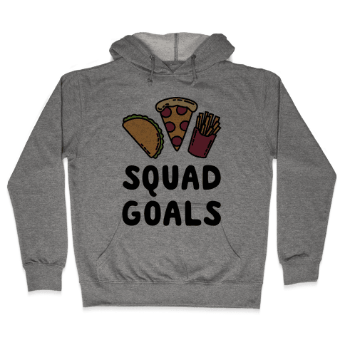 Junk Food Squad Goals Hooded Sweatshirt