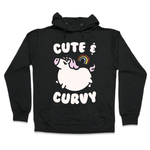 Cute & Curvy Hooded Sweatshirt