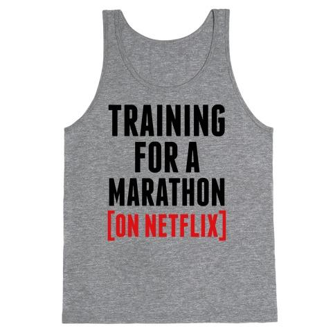 Training for a Marathon (On Netflix) Tank Top