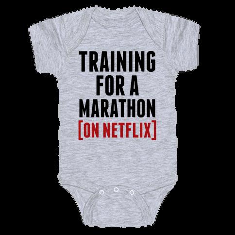 Training for a Marathon (On Netflix) Baby Onesy
