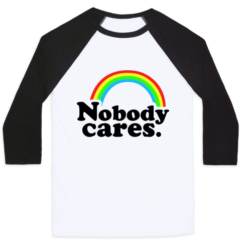 Nobody Cares Baseball Tee