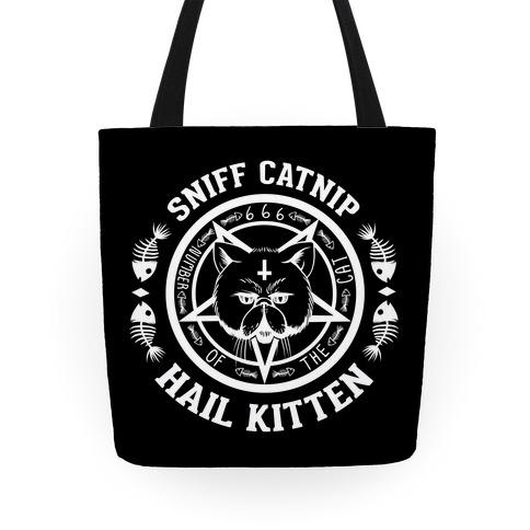 Sniff Catnip. Hail Kitten. Tote