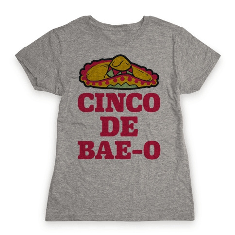 Cinco De Bae-o Womens T-Shirt