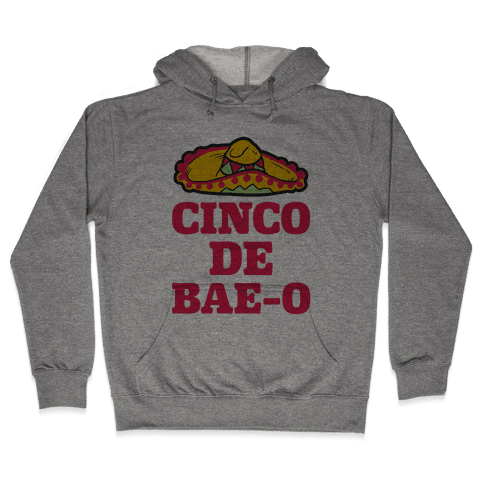 Cinco De Bae-o Hooded Sweatshirt