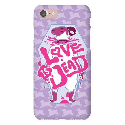 Love Is Dead Phone Case