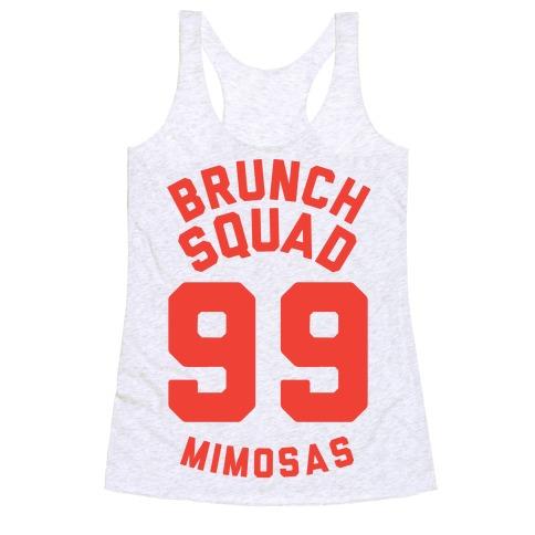 Brunch Squad 99 Mimosas Racerback Tank Top