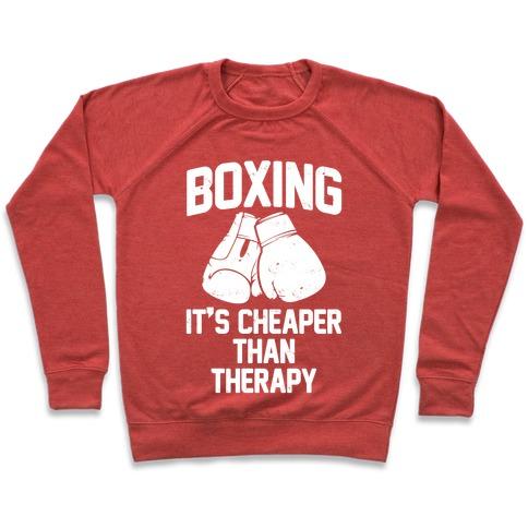 b45d106dbe2 Boxing It s Cheaper Than Therapy Crewneck Sweatshirt