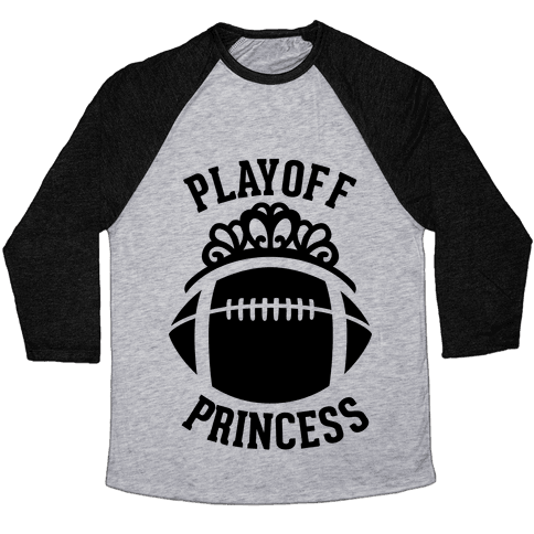 Playoff Princess (Football) Baseball Tee