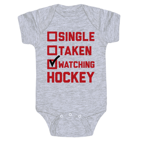 Single Taken Watching Hockey Baby Onesy