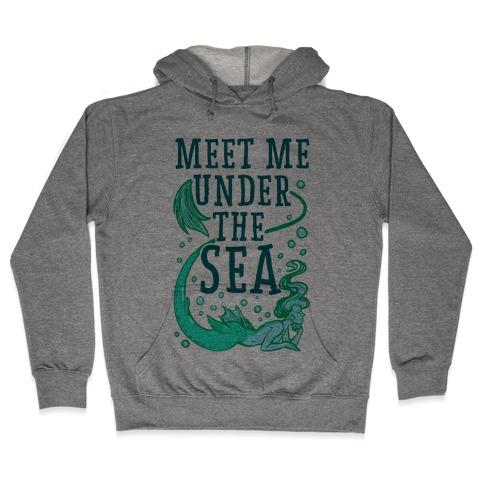 Meet Me Under the Sea Hooded Sweatshirt