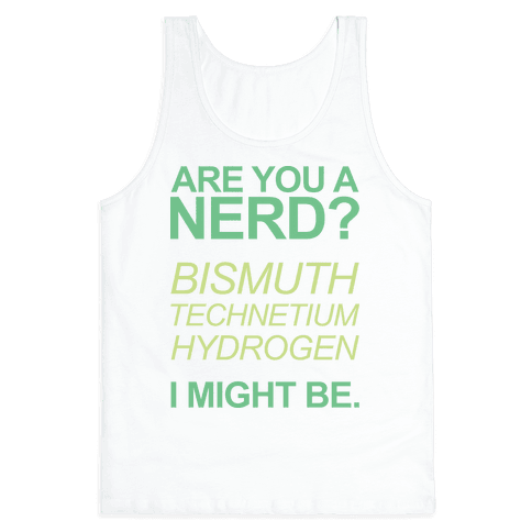 Are You A Nerd? Tank Top