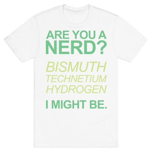Are You A Nerd? T-Shirt