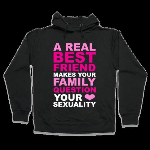 Real Best Friend Hooded Sweatshirt