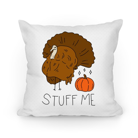 Stuff Me Pillow