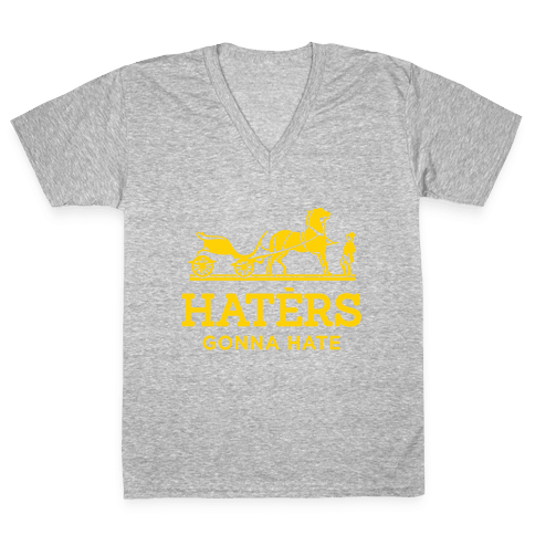 Haters Gonna Hate (Gold Hermes Parody) V-Neck Tee Shirt