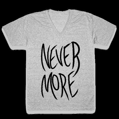 Never More V-Neck Tee Shirt