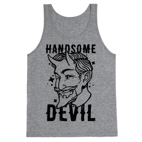 Handsome Devil Tank Top