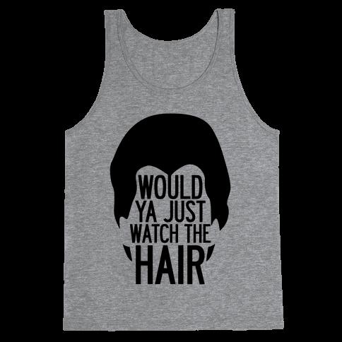 Watch The Hair Tank Top