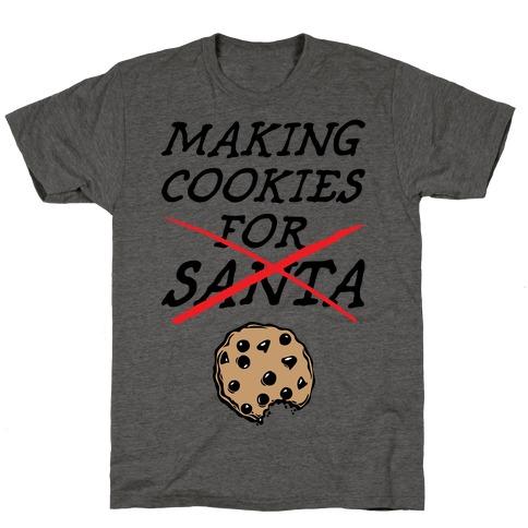 Making Cookies T-Shirt