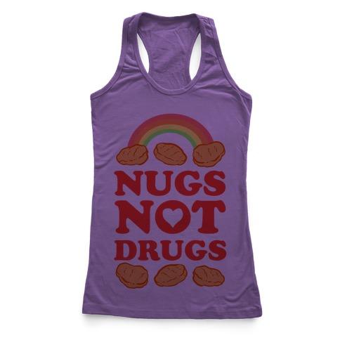 Nugs Not Drugs Racerback Tank Top