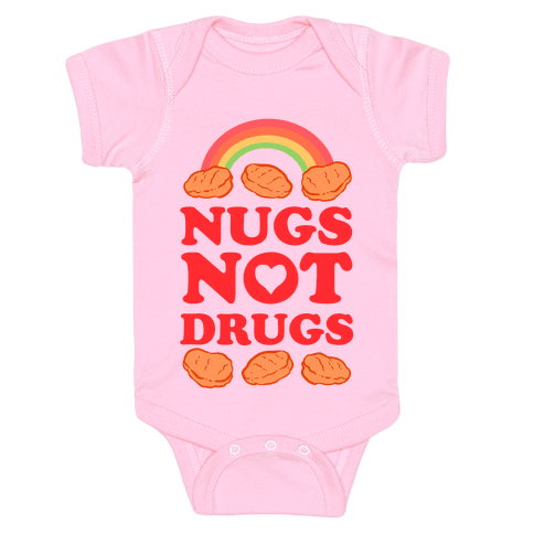 Nugs Not Drugs Baby Onesy
