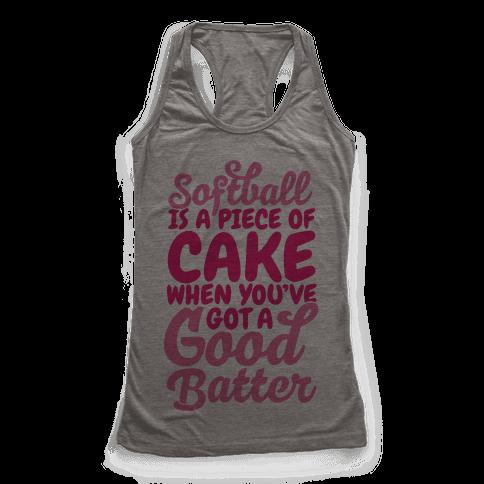 Softball Is a Piece of Cake Racerback Tank Top