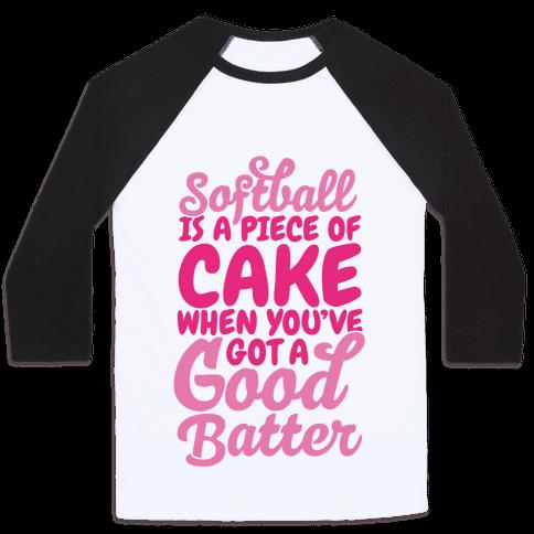Softball Is a Piece of Cake