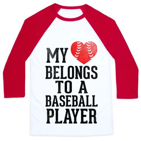 My Heart Belongs To A Baseball Player (Red Heart) Baseball Tee