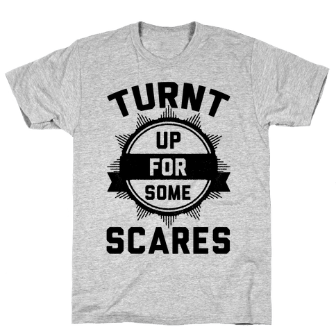 Turnt Up For Some Scares! Mens T-Shirt